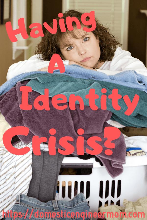 identity crisis in moms